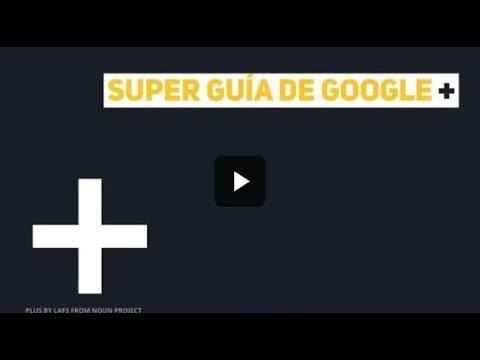 Super guía de Google +