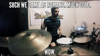 SallyDrumz We Came As Romans Cold Like War Drum