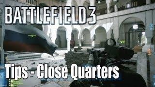 Battlefield 3: Close Quarters Tips