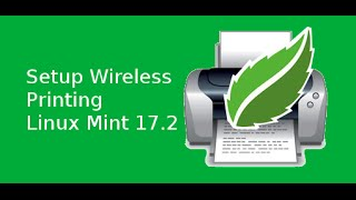 Setup Wireless printer on Linux Mint 17.2