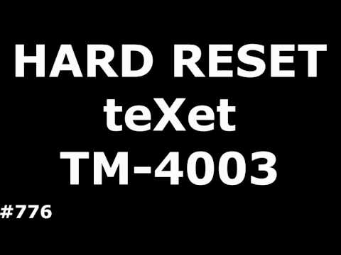 Сброс настроек TeXet TM-4003 (Hard Reset TeXet TM-4003)