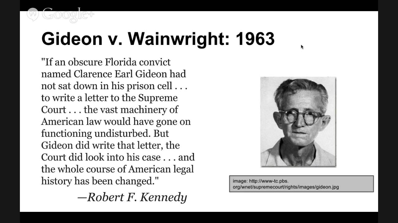 gideon v. wainwright essay Read this essay on gideon vs wainwright come browse our large digital warehouse of free sample essays get the knowledge you need.