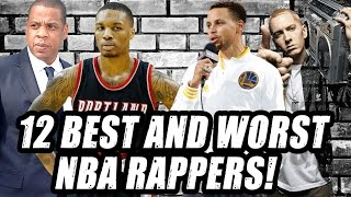 The 12 Best and Worst NBA Rappers!