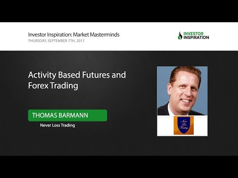 Activity Based Futures and Forex Trading | Thomas Barmann