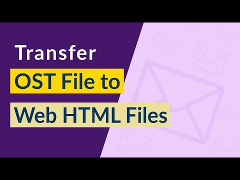 OST to HTML Converter Software Working Tutorial in Three Simple Steps thumbnail