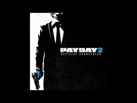 Payday 2 Official Soundtrack - #12 Hard Time