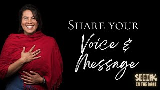 The Power of Your Voice & Message