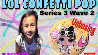 LOL Surprise Confetti Pop Series 3 Wave 2: Little Sister ( Unboxing )