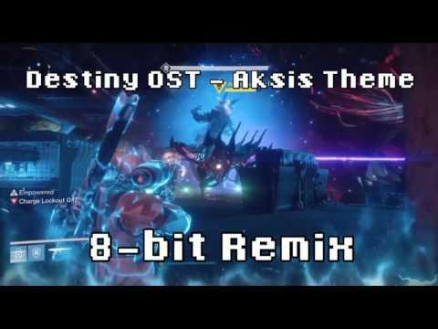 Destiny OST - Aksis Theme (8-bit Remix)
