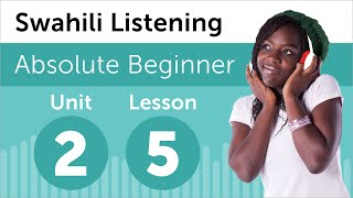 Swahili Listening Practice - Making Plans For The Day In Swahili