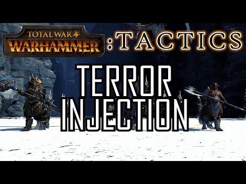 TERROR INJECTION! - Total War Tactics: Warhammer |