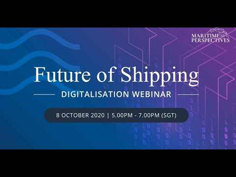 Maritime Perspectives: Future of Shipping - Digitalisation