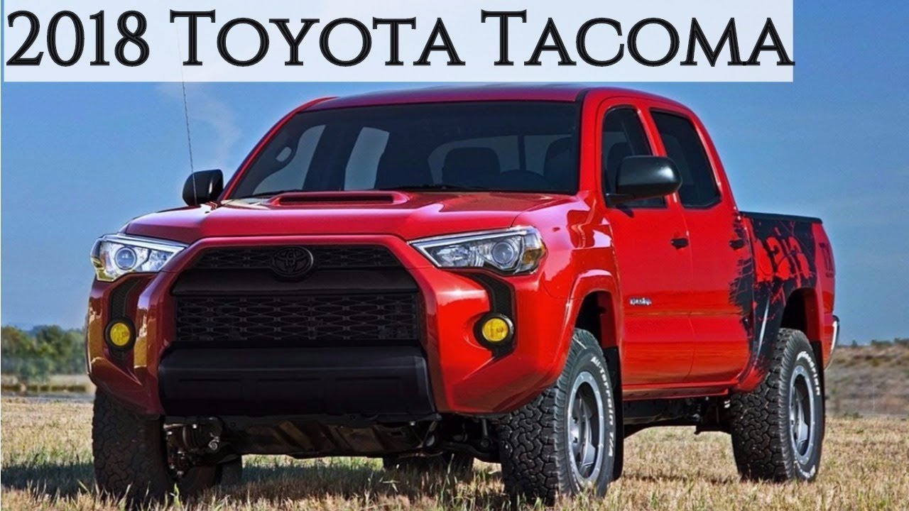 2018 Toyota Tacoma Review Release Date And Price Youtube