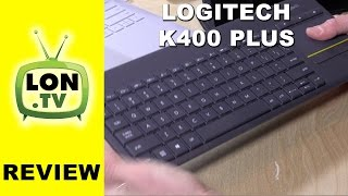 Logitech Wireless K400 Plus Review - $20 Keyboard and Integrated Trackpad