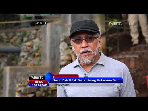 Musisi Iwan Fals menanggapi hukuman mati terhadap pengedar narkoba - NET16