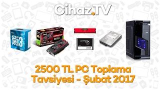 2500 TL PC toplama tavsiyesi (Şubat 2017) - Intel Core i3 7100 / GTX 1050 Ti