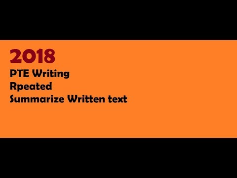 PTE Academic most repeated Summarize written text  Questions 2018 in PTE Writing section