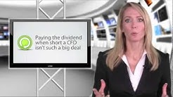 CFDs and Dividends - What Happens?