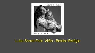 Baixar Luísa Sonza - Bomba Relógio feat. Vitão   LETRA/LEGENDADO