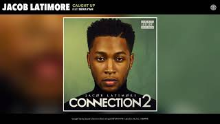 Play Caught Up (feat. Serayah)