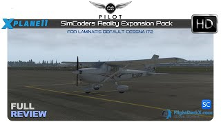 [X-Plane] SimCoders Reality Expansion Pack for X-Plane 11 Default Cessna 172 | Full Review