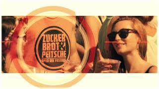 Zuckerbrot & Peitsche Open Air Festival 2015 | Official Teaser HD