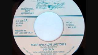 Dee Coley - Never Had A Love Like Yours