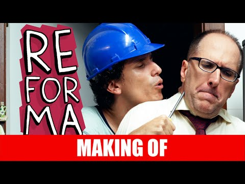 Making Of – Reforma