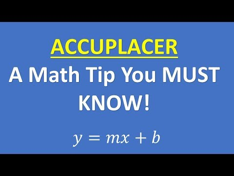 ACCUPLACER MATH - A TIP YOU MUST KNOW!