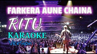 Nepali Karaoke Song - RITU (Track) | Deepak Bajracharya
