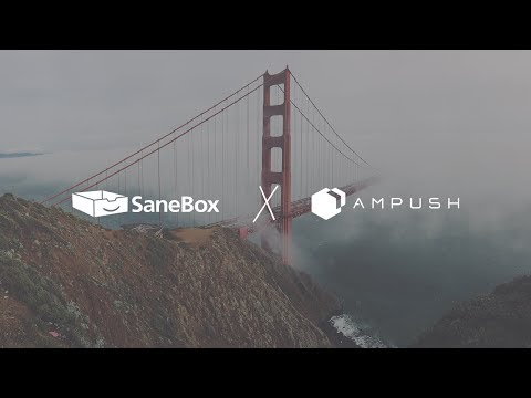 Happy SaneBox Customer: Ampush
