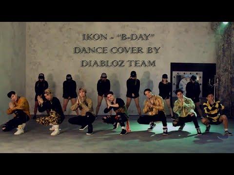 DiabloZ Team - B-day [iKON] dance cover
