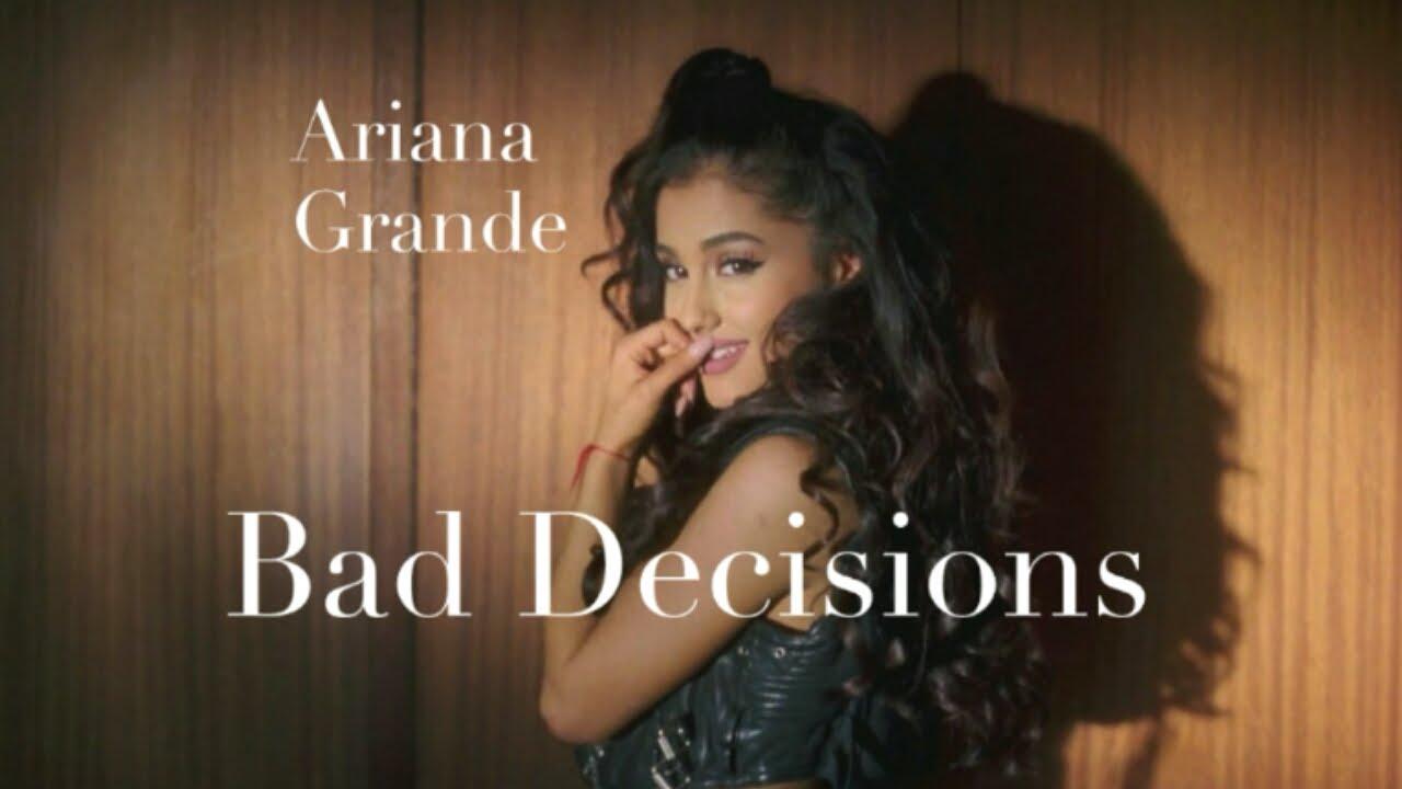 Ariana Grande - Bad Decisions (Lyrics) - YouTube
