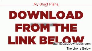 My Shed Plans Download PDF 60 Day Risk Free - Before You Access Watch This