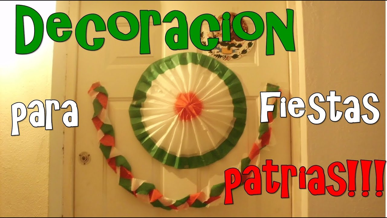 Decoracion Septiembre Kinder ~ Decoracion para fiestas patrias  YouTube