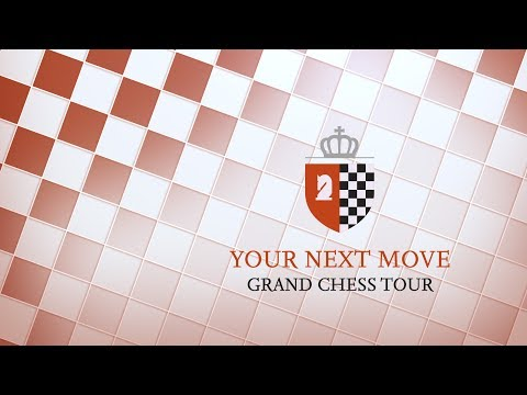 2017 Your Next Move Grand Chess Tour: Day 1