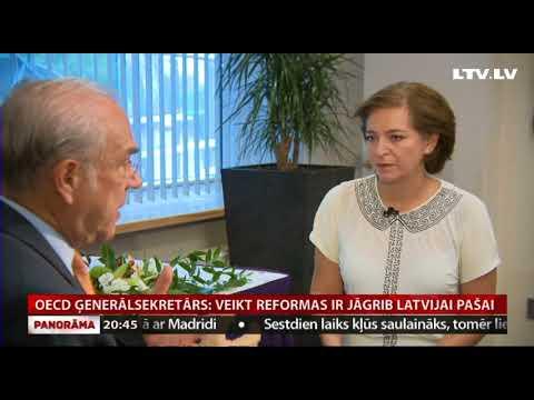 OECD ģenerālsekretārs: veikt reformas ir jāgrib Latvijai pašai