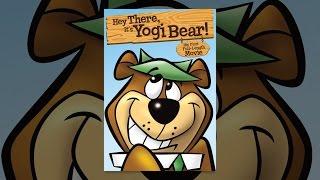 Hey There, It ' s Yogi Bear