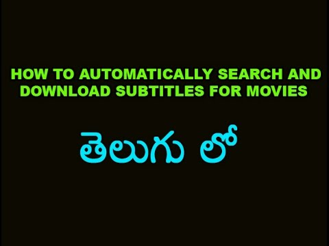 How To Automatically Search and Download Subtitles For Movies Telugu