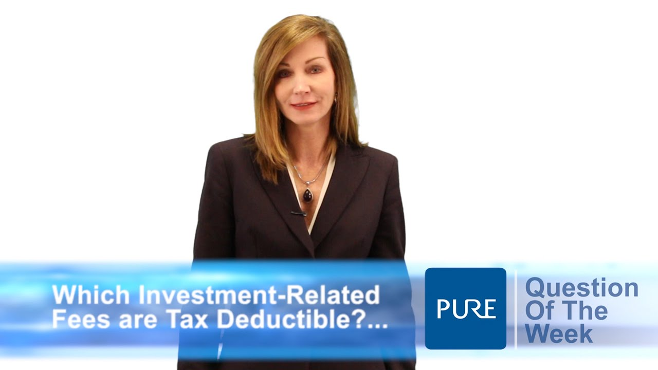 Which Investment Fees Are Tax Deductible Youtube