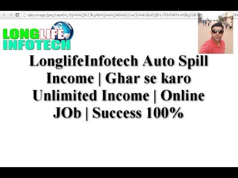 LonglifeInfotech Auto Spill income plan | Work at home | part time job | Online Job