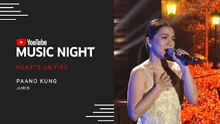 Juris - Paano Kung | Hearts on Fire: Juris & Jed | YouTube Music Night