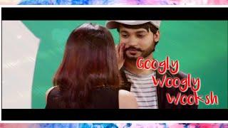 SV9 || Googly Woogly Wooksh || Mohit Gaur