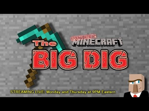 """The Big Dig: Episode 36 """"Wow, that thing is HUGE!"""" - A Minecraft Stream"""