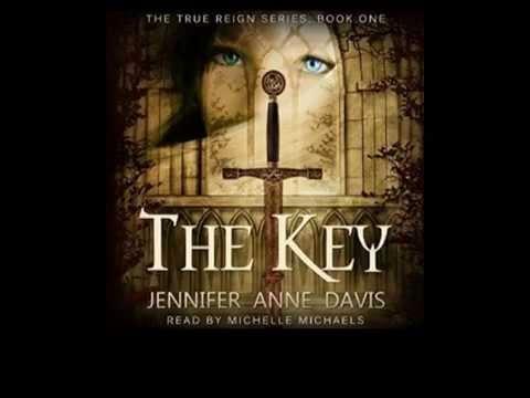 Sci-fi Fantasy: The Key (True Reign Series) Audiobook Prologue Part 1