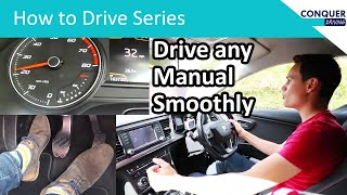 How to drive a manual car smoothly - works in every car.