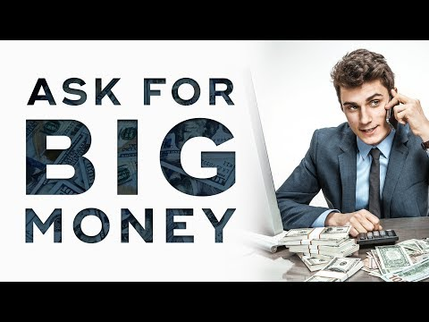 How To Ask for BIG Money | How To Sell High-Ticket Products & Services Ep. 8