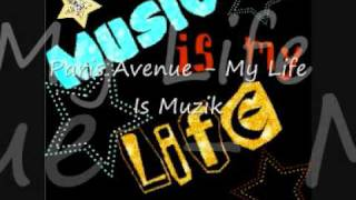 Watch Paris Avenue My Life Is Muzik video