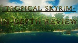 Skyrim Mod of the Day - Tropical Skyrim: In-Depth Review