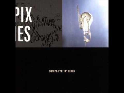 Pixies - Wave of Mutilation (UK Surf) - B-Sides